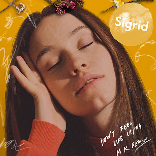 Don't Feel Like Crying (MK Remix) von Sigrid