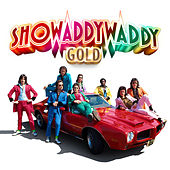 Gold von Showaddywaddy