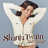 Party For Two by Shania Twain