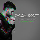 No Matter What (GOLDHOUSE Remix) by Calum Scott