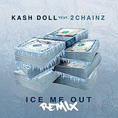 Ice Me Out (Remix) by Kash Doll