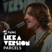 I Will Always Love You (triple j Like A Version) de Parcels