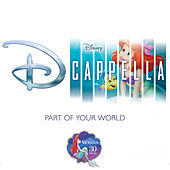 Part of Your World de D Cappella