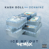 Ice Me Out (feat. 2 Chainz) (Remix) by Kash Doll
