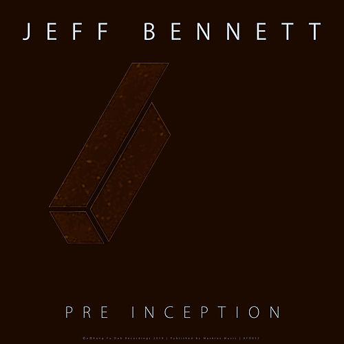 Pre Inception by Jeff Bennett