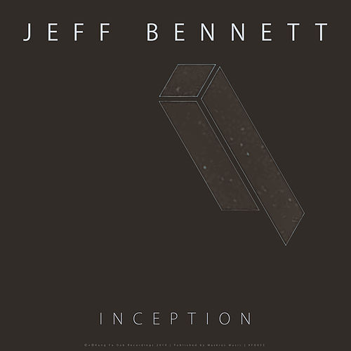 Inception by Jeff Bennett