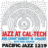 Jazz At Cal-Tech by Bud Shank