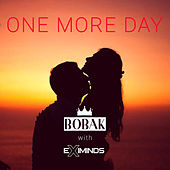 One More Day by Bobak