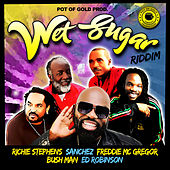 Wet Sugar Riddim by Various Artists