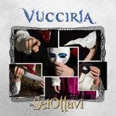 Vuccirìa by Sei Ottavi