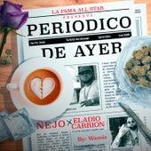 Periódico de Ayer de Ñejo