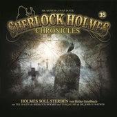 Folge 35: Holmes soll sterben von Sherlock Holmes Chronicles