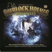 Folge 33: Die Diamanten der Prinzessin von Sherlock Holmes Chronicles