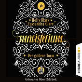 Der goldene Turm - Magisterium, Teil 5 (Gekürzt) von Cassandra Clare