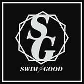 ... Are Excellent by Swim Good