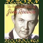 The Unreleased Hits of Jim Reeves (HD Remastered) by Jim Reeves