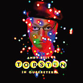 Torsten in Queereteria by Andy Bell