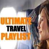 Ultimate Travel Playlist de Various Artists