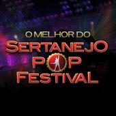 O Melhor do Sertanejo Pop Festival - Ao Vivo de Various Artists