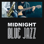 Midnight Blue Jazz – Smooth Piano Bar, Easy Listening, Full Moon, Chilled Music, Jazz for Relaxation by Piano Jazz Background Music Masters
