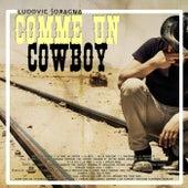 Comme un cowboy de Ludovic Soragna
