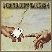 Porchlight Smoker 4 de Porchlight Smoker