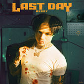 Last Day by Bexey