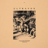 Love's Great Adventure (2009 Remaster) von Ultravox