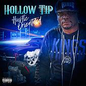 Hustle Orientated by Hollow Tip