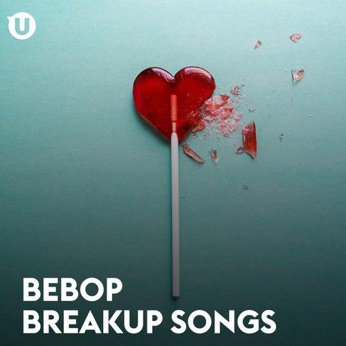 Bebop Breakup by Various Artists