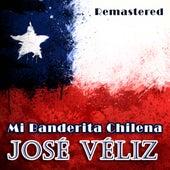 Mi banderita chilena (Remastered) de José Veliz