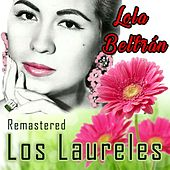 Los Laureles (Remastered) by Lola Beltran