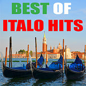 Best of Italo Hits von Various Artists