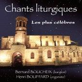 Chants liturgiques les plus célèbres de Bernard Boucheix