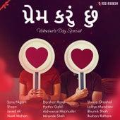 Prem Karu Chhu- Valentine's Day Special by Various Artists
