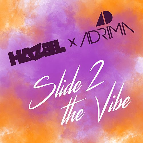 Slide 2 the Vibe by Hazel