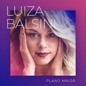 Plano Maior by Luiza Balsini