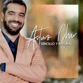 Sencillo y Natural de Arturo Char