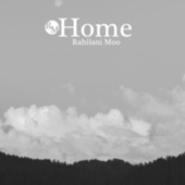 Home by Rahilani Moo