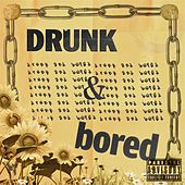Drunk & Bored de Mila