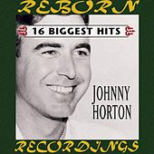 16 Biggest Hits (HD Remastered) de Johnny Horton