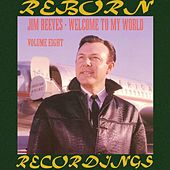 Welcome to My World, Vol.8 (HD Remastered) de Jim Reeves