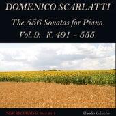 Domenico Scarlatti: The 556 Sonatas for Piano - Vol. 9: K. 491 - 555 von Claudio Colombo
