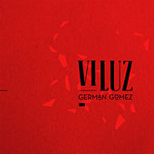 Vi Luz de Germán Gómez