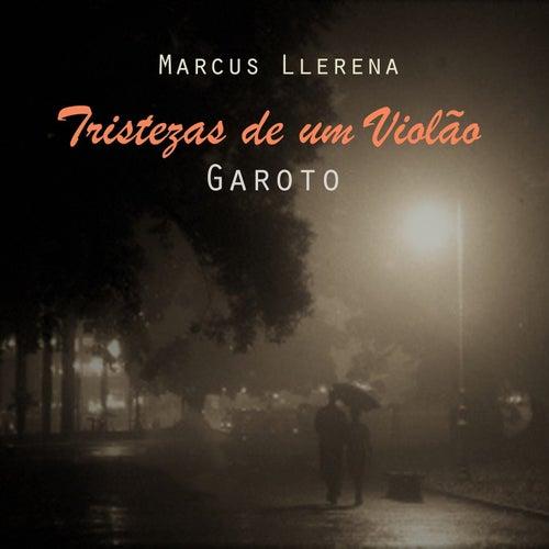 Tristezas de um Violão de Marcus Llerena