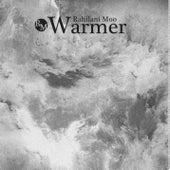 Warmer by Rahilani Moo