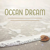 Ocean Dream - Sleeping Aid, Evening Shadow, Peaceful Sleep, Music for Long Night by Sleep Sound Library