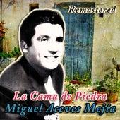 La Cama de Piedra (Remastered) by Miguel Aceves Mejia