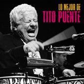 Lo Mejor de Tito Puente (Remastered) de Tito Puente