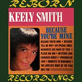 Because You're Mine (HD Remastered) by Keely Smith